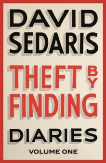 Theft by Finding : Diaries: Volume One, Hardback Book