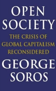 Open Society : Reforming Global Capitalism, Paperback