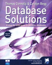 Database Solutions : A Step-by-Step Approach to Building Databases, Paperback