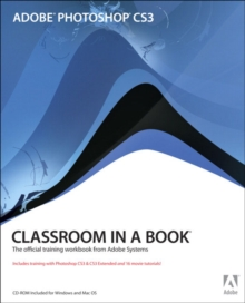Adobe Photoshop CS3 Classroom in a Book, Mixed media product Book