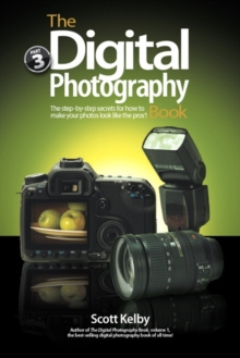 The Digital Photography Book : Part 3, Paperback
