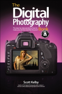 The Digital Photography Book : Part 4, Paperback Book