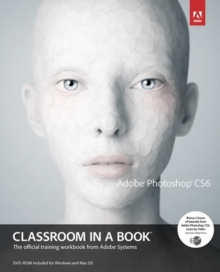Adobe Photoshop CS6 Classroom in a Book, Mixed media product