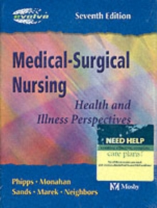Medical Surgical Nursing : Health and Illness Perspectives, Hardback