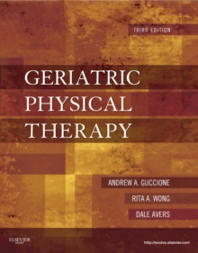 Geriatric Physical Therapy, Hardback