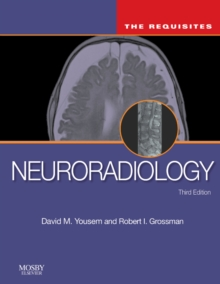 Neuroradiology: The Requisites, Hardback