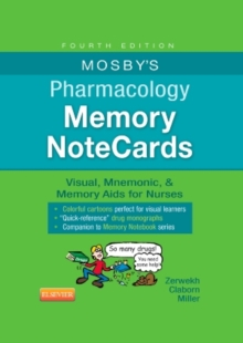 Mosby's Pharmacology Memory Notecards : Visual, Mnemonic, and Memory AIDS for Nurses, Spiral bound