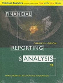 Financial Reporting and Analysis : Using Financial Accounting Information, Hardback Book