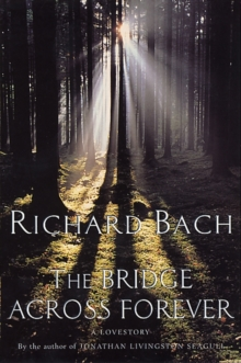 The Bridge Across Forever, Paperback