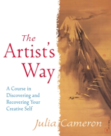 The Artist's Way : A Course in Discovering and Recovering Your Creative Self, Paperback
