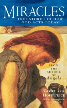 Miracles and Stories of God's Acts Today, Paperback
