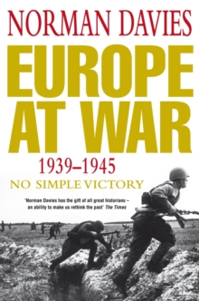 Europe at War 1939-1945 : No Simple Victory, Paperback Book