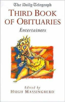 The Daily Telegraph Third Book of Obituaries : Entertainers v.3, Paperback Book