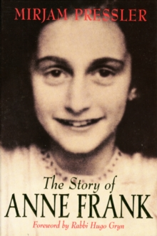 The Story of Anne Frank, Paperback