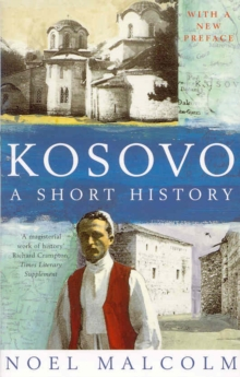 Kosovo : A Short History, Paperback Book