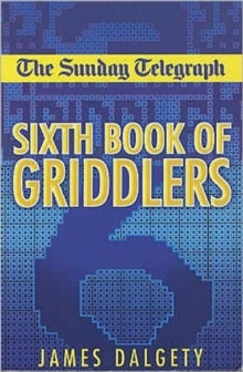 The Sunday Telegraph Sixth Book of Griddlers, Paperback Book