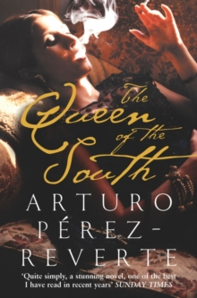 The Queen of the South, Paperback