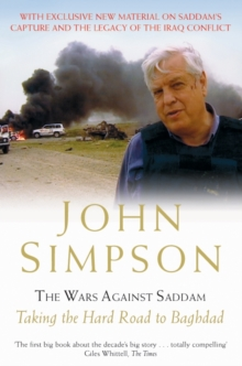 The Wars Against Saddam : Taking the Hard Road to Baghdad, Paperback