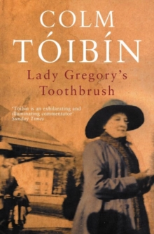 Lady Gregory's Toothbrush, Paperback