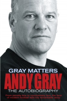 Gray Matters : My Autobiography, Paperback Book