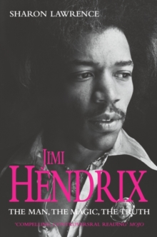 Jimi Hendrix : The Man, the Magic, the Truth, Paperback