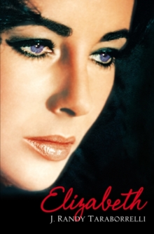 Elizabeth : The Biography of Elizabeth Taylor, Paperback