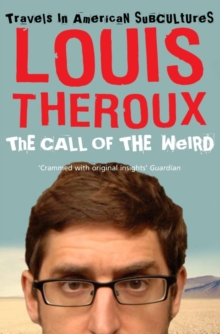The Call of the Weird : Travels in American Subcultures, Paperback