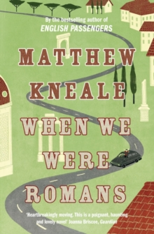 When We Were Romans, Paperback
