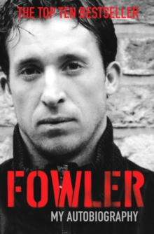 Fowler : My Autobiography, Paperback