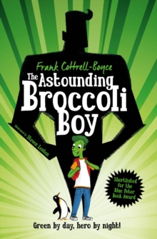 The Astounding Broccoli Boy, Paperback