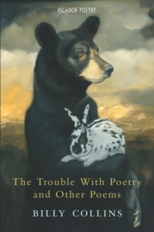 The Trouble with Poetry and Other Poems, Paperback Book