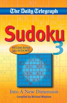 "The ""Daily Telegraph"" Sudoku 3 : Into a New Dimension, Paperback"