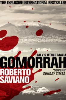 Gomorrah : Italy's Other Mafia, Paperback