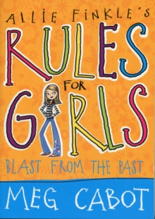 Allie Finkle's Rules for Girls: Blast from the Past, Paperback