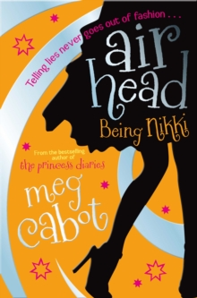 Airhead: Being Nikki, Paperback