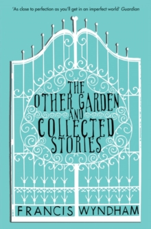 The Other Garden and Collected Stories, Paperback Book
