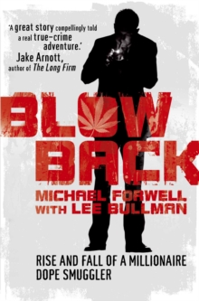 Blowback : Adventures of a Dope Smuggler, Paperback
