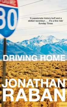 Driving Home : An American Scrapbook, Paperback