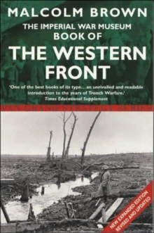 The Imperial War Museum Book of the Western Front, Paperback Book