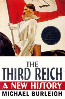 The Third Reich : A New History, Paperback
