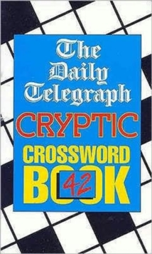 The Daily Telegraph Cryptic Crossword Book 42, Paperback