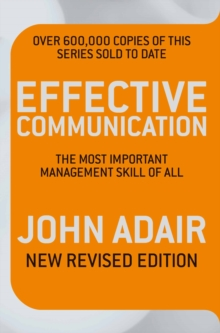Effective Communication : The Most Important Management Skill of All, Paperback Book