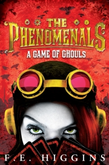 The Phenomenals: A Game of Ghouls, Paperback