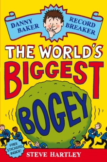Danny Baker Record Breaker 1 : The World's Biggest Bogey 1, Paperback Book