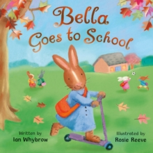 Bella Goes to School, Paperback