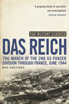 Das Reich : The March of the 2nd SS Panzer Division Through France, June 1944, Paperback