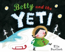 Betty and the Yeti, Paperback