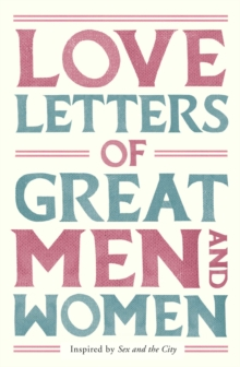 Love Letters of Great Men and Women, Paperback