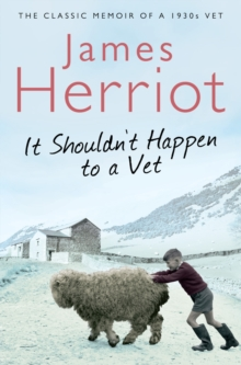 It Shouldn't Happen to a Vet : The Further Adventures of a 1930s Vet, Paperback