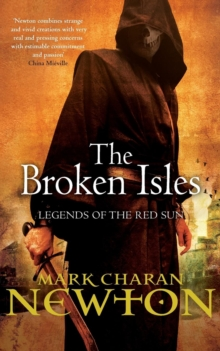 The Broken Isles : Legends of the Red Sun: Book Four, Paperback Book